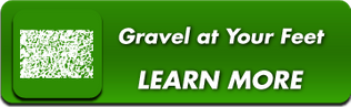 Gravel at Your Feet - Learn More